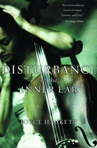 Disturbance of the Inner Ear: A Novel - Joyce Hackett