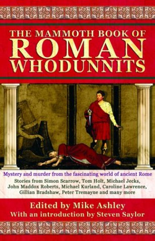 The Mammoth Book of Roman Whodunnits - Mike Ashley; Steven Saylor