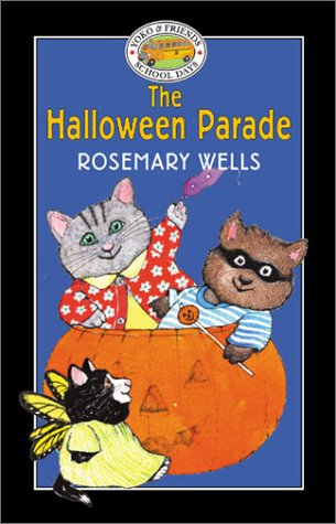 Yoko  &  Friends School Days: The Halloween Parade - Book #3 (Yoko and Friends--School Days) - Rosemary Wells