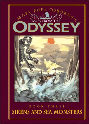 Tales from the Odyssey: Sirens and Sea Monsters - Book #3 - Mary Pope Osborne