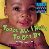 You're All I Need to Get by (Motown Baby Love)