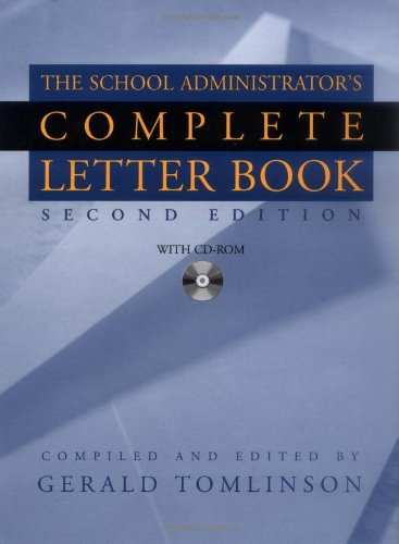 School Administrator's Complete Letter Book, Second Edition (Book & CD-ROM) - Gerald Tomlinson