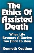 Ethics of Assisted Death