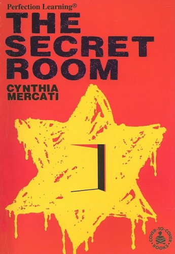 The Secret Room (Cover-To-Cover Novels) - Cynthia Mercati