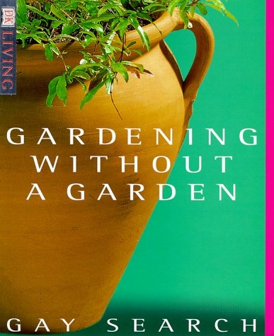 Gardening without a Garden (DK Living) - Gay Search