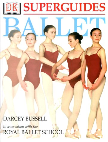 Superguides: Ballet - Darcey Bussell