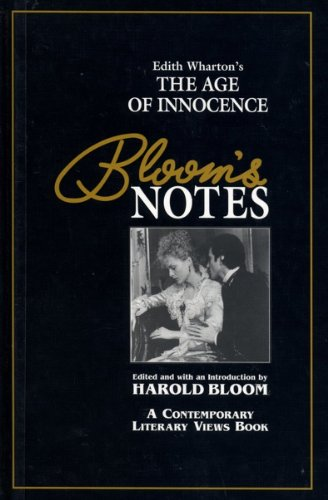 The Age of Innocence  (Bloom's Notes) - Edith Wharton