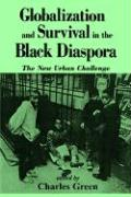 Globalization & Survival Blk Diaps: The New Urban Challenge