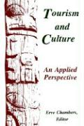 Tourism and Culture: An Applied Perspective