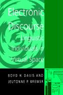 Electronic Discourse: Linguistic Individuals in Virtual Space
