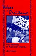 Voices of Resistance: Oral Histories of Moroccan Women - Baker, Alison
