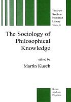 The Sociology of Philosophical Knowledge