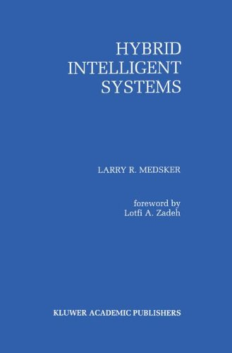 Hybrid Intelligent Systems - Larry R. Medsker