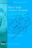 Micro Total Analysis Systems: Proceedings of the TAS '94 Workshop, held at MESA Research Institute, University of Twente, The Netherlands, 21-22 ... Studies in Economics and Econometrics)