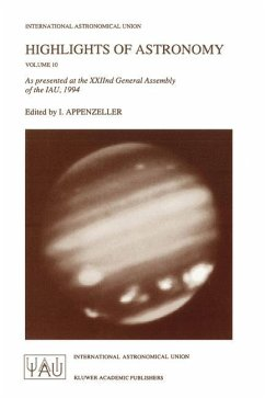 Highlights of Astronomy, Volume 10: As presented at the XXIInd General Assembly of the IAU, 1994 (International Astronomical Union Highlights)