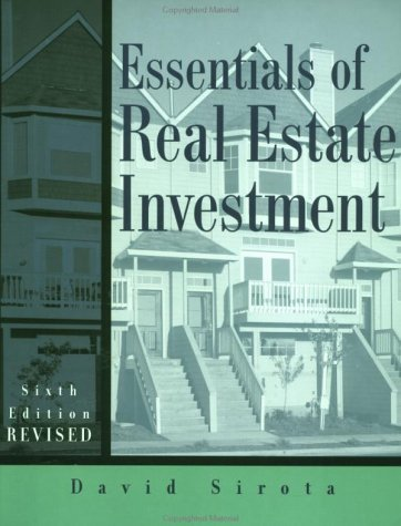 Essentials of Real Estate Investment - David Sirota
