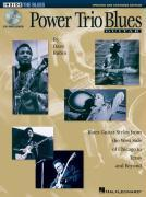 Power Trio Blues Guitar - Updated & Expanded Edition: Blues Guitar Styles from the West Side of Chicago to Texas and Beyond [With Music] - Rubin, Dave