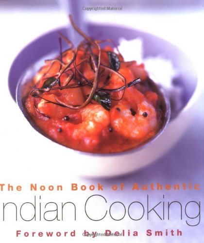 The Noon Book of Authentic Indian Cooking - G. K. Noon; Delia Smith