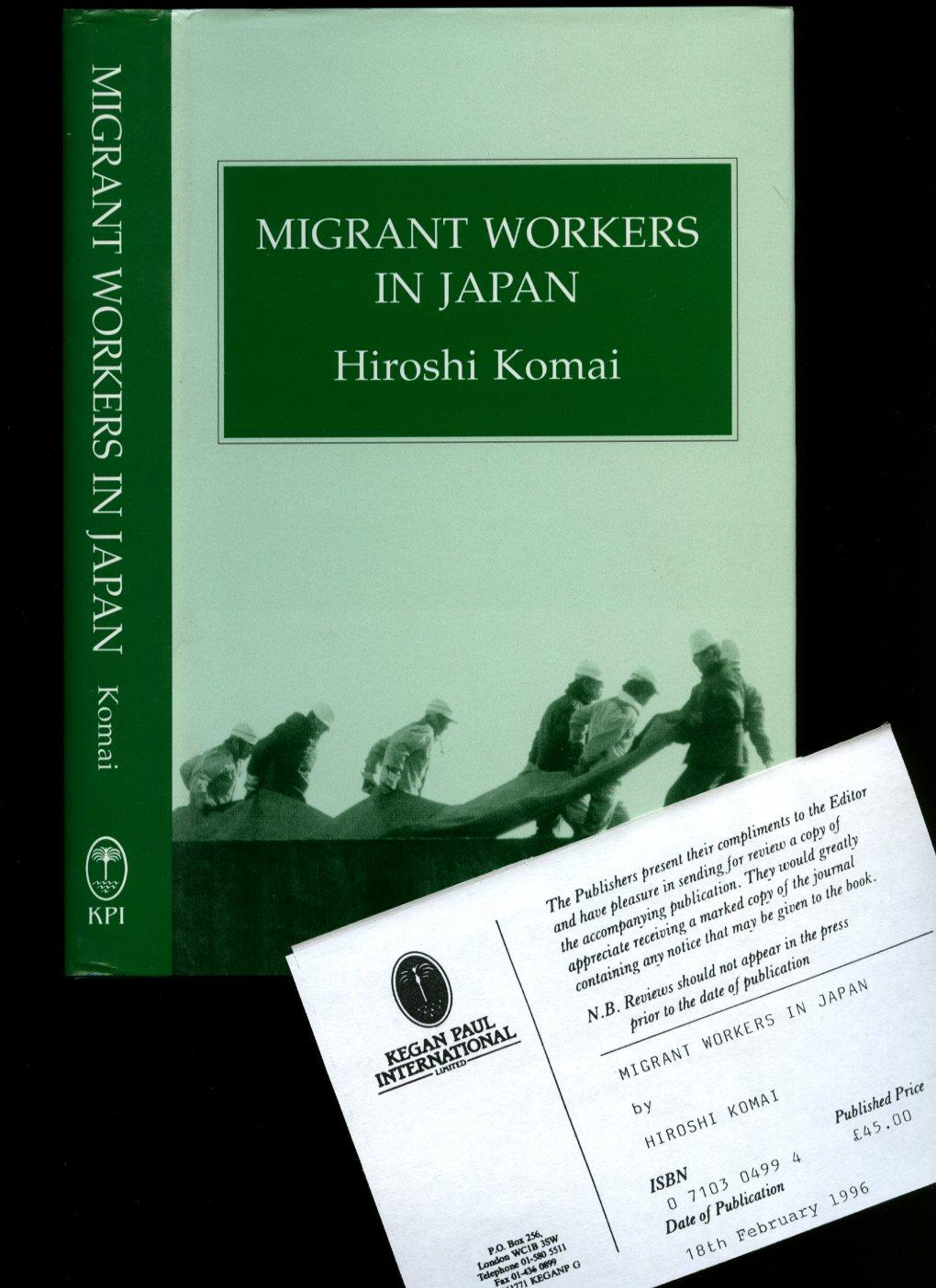Migrant Workers in Japan [Japanese Studies] - Komai, Hiroshi