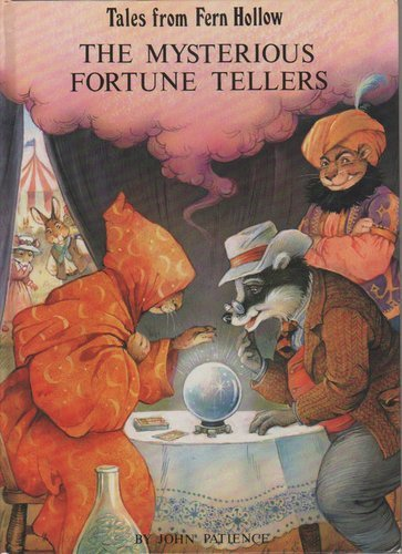 The Mysterious Fortune Tellers - Patience, John