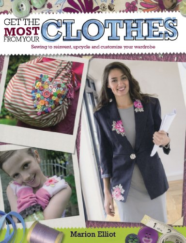 Get the most from your Clothes - Marion Elliott