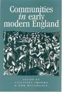 Communities in Early Modern England: Networks, Place, Rhetoric