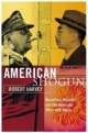 American Shogun: MacArthur, Hirohito and the American Duel with Japan