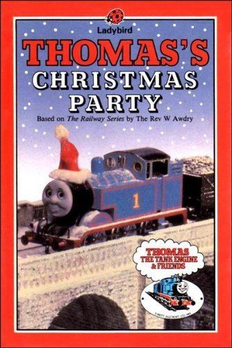 Thomas' Christmas Party (Thomas the Tank Engine  &  Friends) - Rev. W. Awdry