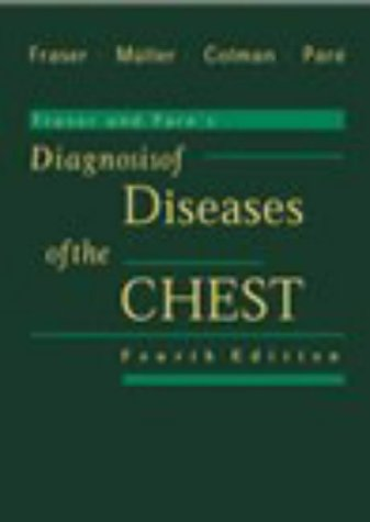 Fraser and Pare's Diagnosis of Diseases of the Chest (4 Volume set) - Richard S. Fraser MD; Nestor L. Muller MD PhD; Neil C. Colman MD; P. D. Pare MD