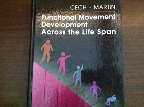 Functional Movement Development Across the Life Span, 1e - Donna J. Cech MS PT PCS DHS; Suzanne Tink Martin MACT PT