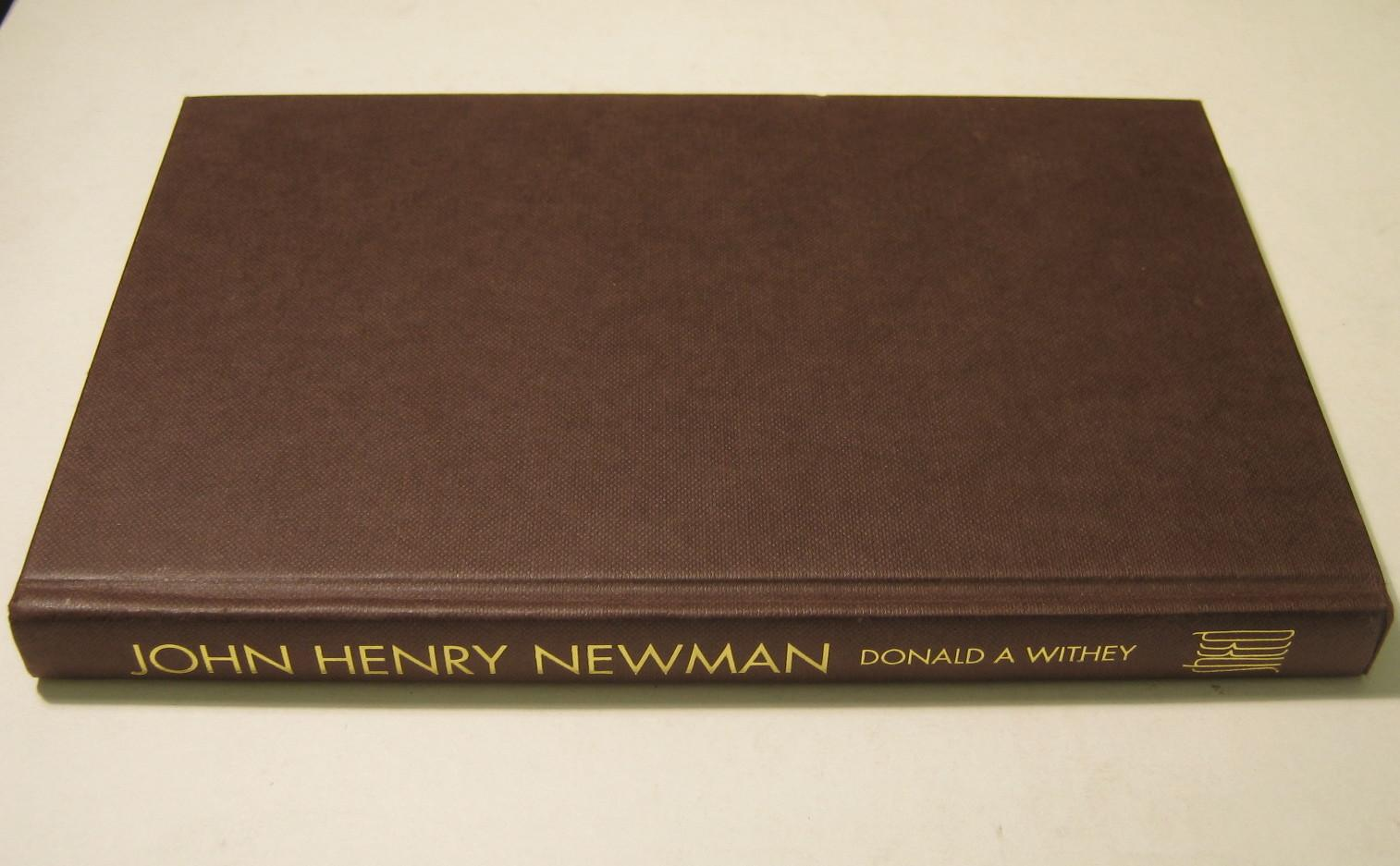 John Henry Newman : the Liturgy and the Breviary :- Their influence on his life as an Anglican - Donald A. Withey