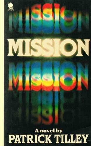 Mission a - Tilley Patrick