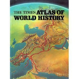 The Times Atlas Of World History/ Edited By Geoffrey Barraclough - Barraclough