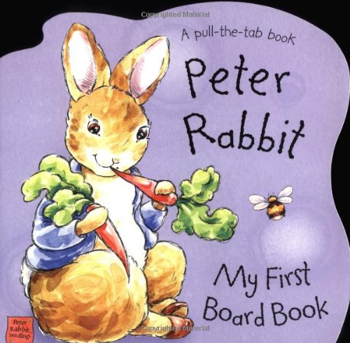 Peter Rabbit's My First Board Book (Potter) - Beatrix Potter