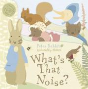 Peter Rabbit: What's That Noise?