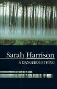A Dangerous Thing (Severn House Large Print)