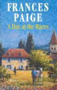 A Day at the Races (Severn House Large Print)