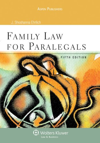 Family Law for Paralegals 5e - J. Shoshana Ehrlich
