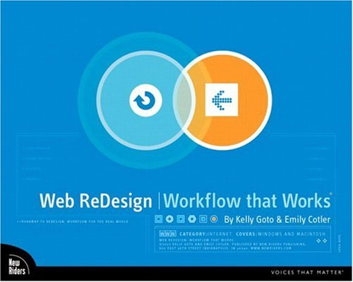 Web ReDesign: Workflow that Works - Kelly Goto; Emily Cotler