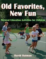 Old Favorites, New Fun: Physical Education Activities for Children