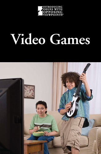 Video Games (Introducing Issues With Opposing Viewpoints) - Jill Hamilton