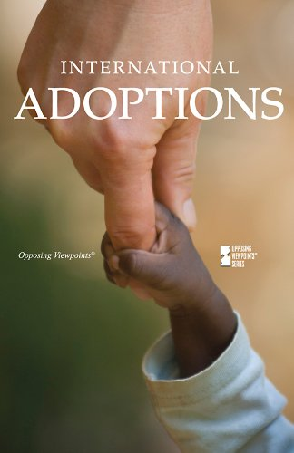 International Adoptions (Opposing Viewpoints) - Margaret Haerens