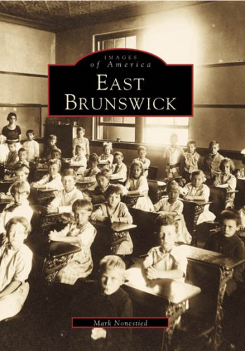 East Brunswick (NJ) (Images of America) - Mark Nonestied