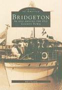 Bridgeton: In and Around the Old County Town - Chestnut, Bill