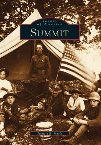Summit (NJ) (Images of America) - Patricia E. Meola