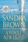 A Whole New Light - Brown, Sandra