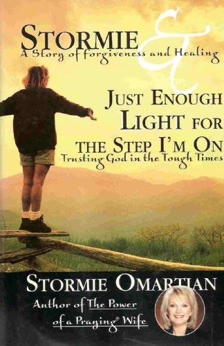 Just Enough Light For The Step I'm On (2 books in 1) - Stormie Omartian