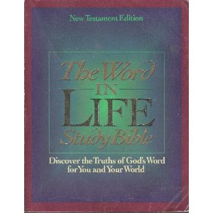 The Word in Life Study Bible: New Testament Edition - Thomas Nelson