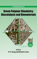 Green Polymer Chemistry: Biocatalysis and Biomaterials