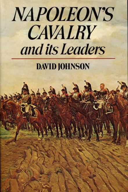 NAPOLEON'S CAVALRY AND ITS LEADERS